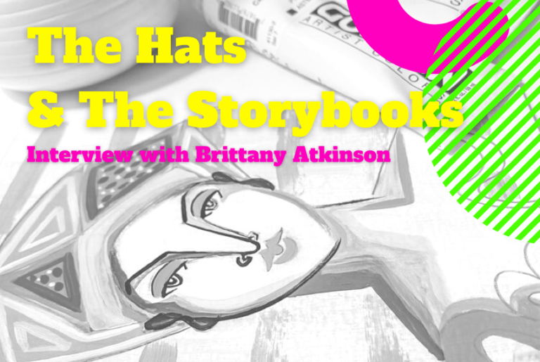 Brittany Atkinson about the hats, storybooks, and more.