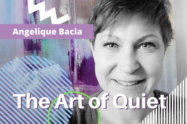 The Art of Quiet